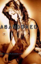Abandoned by angelicgirlwhowrites