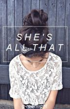 she's all that -- ashton irwin by g-reenlight