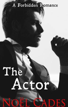The Actor: Celebrity Romance based on a True Story PREVIEW by noelcades