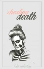 Cheating Death•COMPLETE• by pi-zza