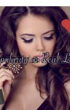 Popularity or Real Love by MILCALUVSBOOKS