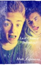 Last Chance (Jolinsky) by guacaholycas