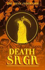 Death Saga (One Piece x Reader) by hoemy_