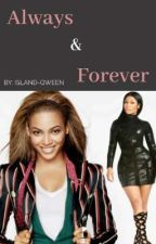 Always & Forever by Island-Qween
