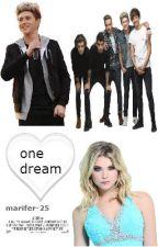 ONE DREAM NIALL Y TU by marifer-25