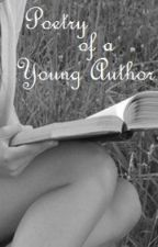 Poetry of A Young Author by Middleearthian