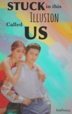 Book 3:Stuck in this illusion called us by IamPusa23