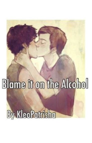 Blame it on the alcohol {klaine}
