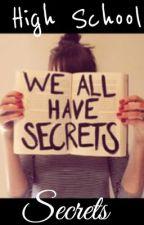 High School Secrets by OwnerOfPluto