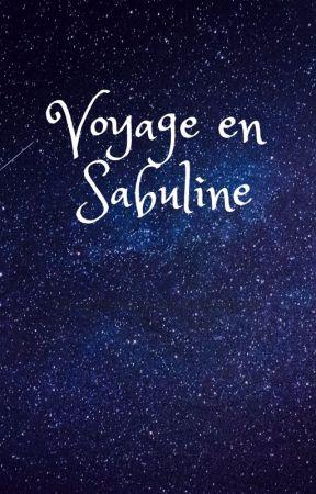 Voyage en Sabuline by BeatriceAubeterre