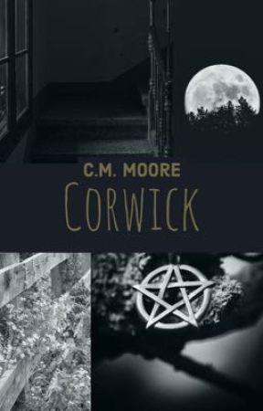 Corwick by cmmooreauthor