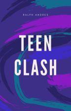 Teen Clash by imralphandres