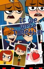 If we were together by MayDreamer1