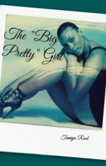 "The ""Big Pretty Girl"" (Urban)"