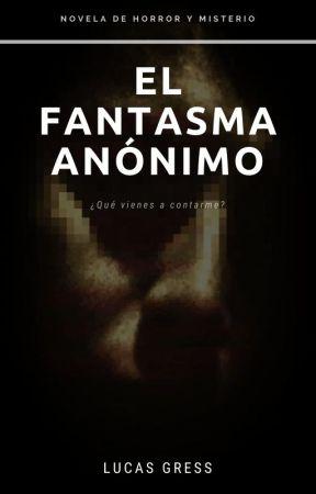 El Fantasma Anónimo by LucasGress