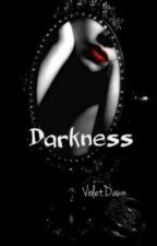 Darkness by Shattered_Violet