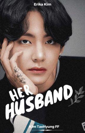 Husband    Kim TaeHyung FF by _Erika_Kim_