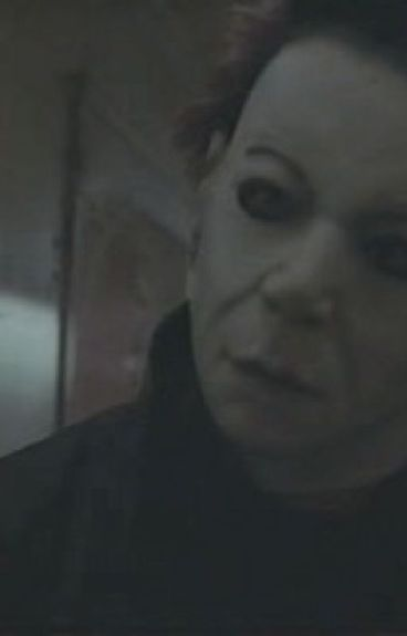True love a Micheal Myers Fanfic
