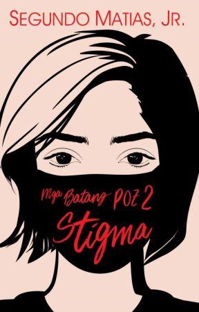 Mga Batang Poz 2 Stigma (UNEDITED) by Kuya_Jun