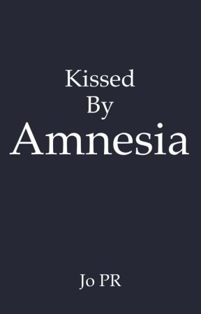 KISSED BY AMNESIA by JoPRBooks