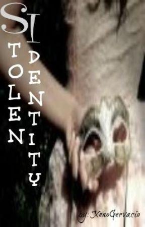 Stolen Identity [SI] by XenoGervacio