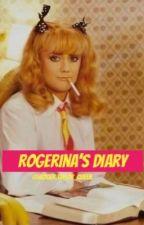 Rogerina's Diary by rogerinataylorqueen