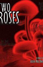 Two Roses by theaswinraj