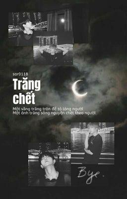 Đọc truyện SunHwall | Trăng chết