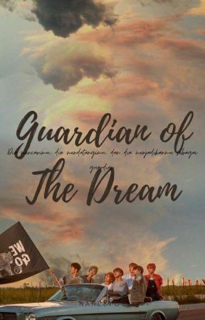 °'• GUARDIAN OF THE DREAM - nct dream •'° by nanelyou