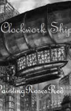 Clockwork Ship by PaintingRosesRed