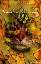 Warrior Cat Name Generator by Purplecat824