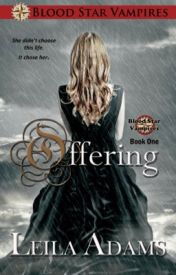 Offering (Book 1) by Leila_Adams