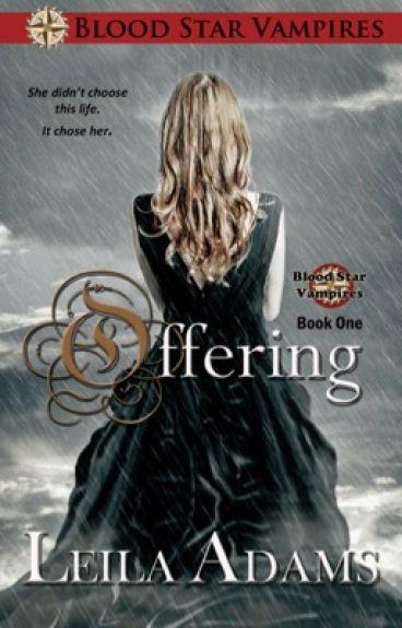 Offering (Book 1) by Leila_Adams