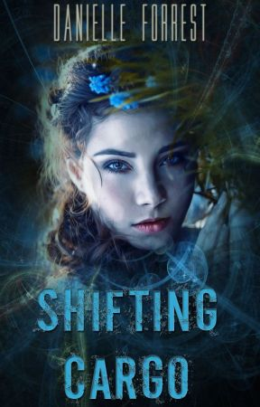 Shifting Cargo (A Shift in Space Series - Book 2) by theeternalscribe