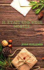 Il était une fois Noëlle by JessieGuillemer