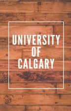 University Of Calgary by SixButThree