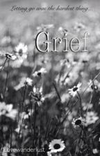 Grief by lovewanderlust