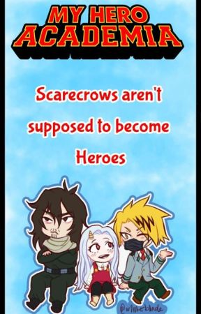 Scarecrows aren't supposed to be Heroes by fall6stand7