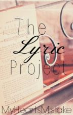 The Lyric Project (Completed) by myheartsmistake