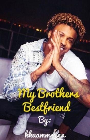 My brothers Bestfriend