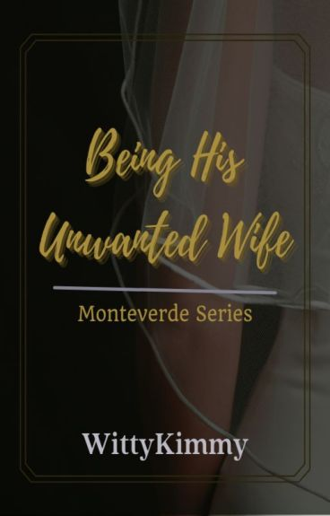 Being His Unwanted Wife