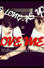As Long As You Love Me- A Nouis Horlinson Love Story by ItsBromanceTimeBitch