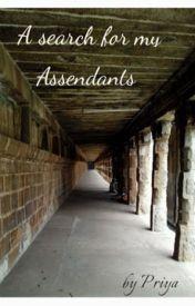 A search for my Ascendants by Capriya