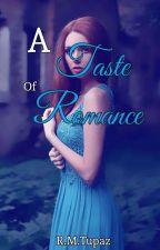 A Taste Of Romance by SagittariusBoii