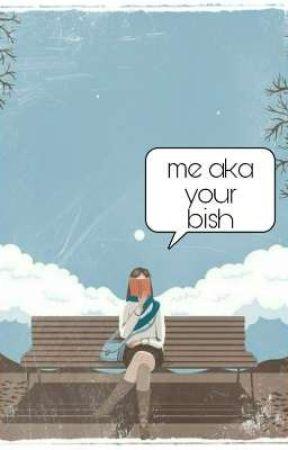 Me aka your bish by Junguwu143
