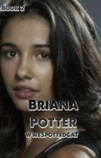Briana Potter: Book 2 by wwespottedcat