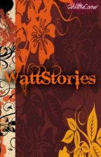 WattStories. by GirlAtTheCorner