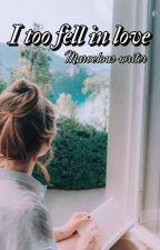 I too fell in Love || Steve Rogers || (✓) by marvelous___writer