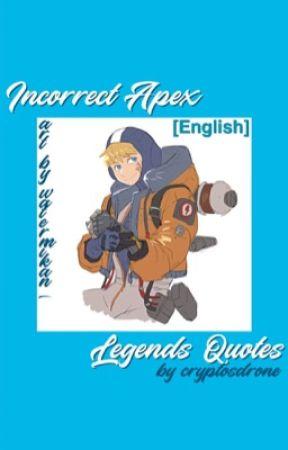 incorrect apex legends quotes coffee pot wattpad