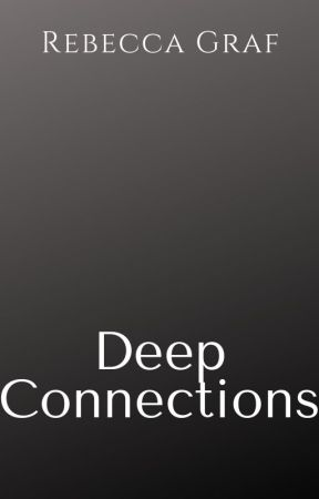 Deep Connections by RLGraf
